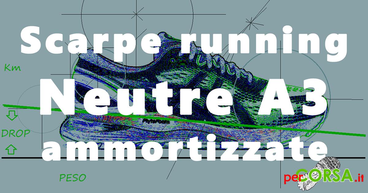 Migliori scarpe running a3 neutra