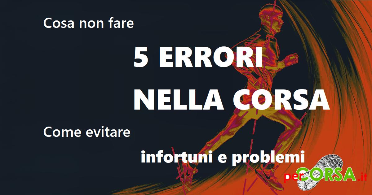 5 errori nella corsa