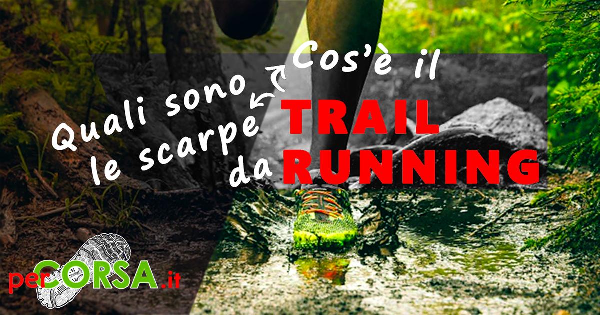 Guida scarpe trail running