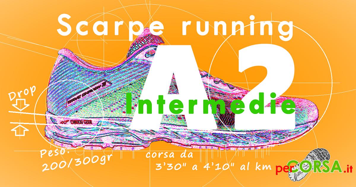 scarpe running a2 intermedie