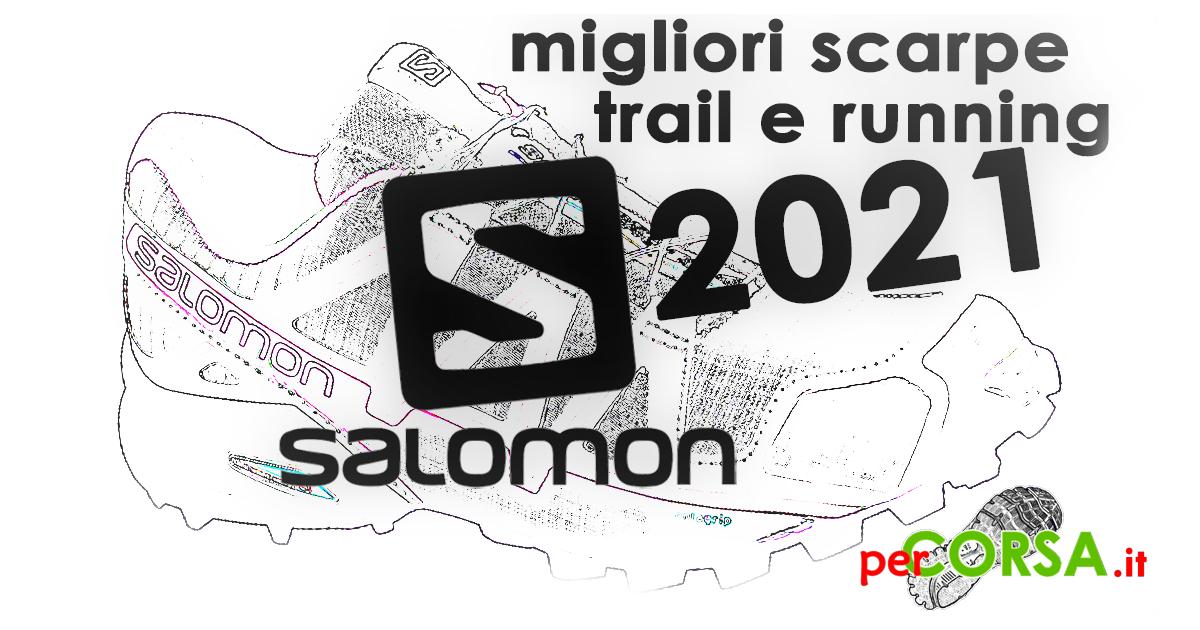 migliori scarpe trail running salomon 2021