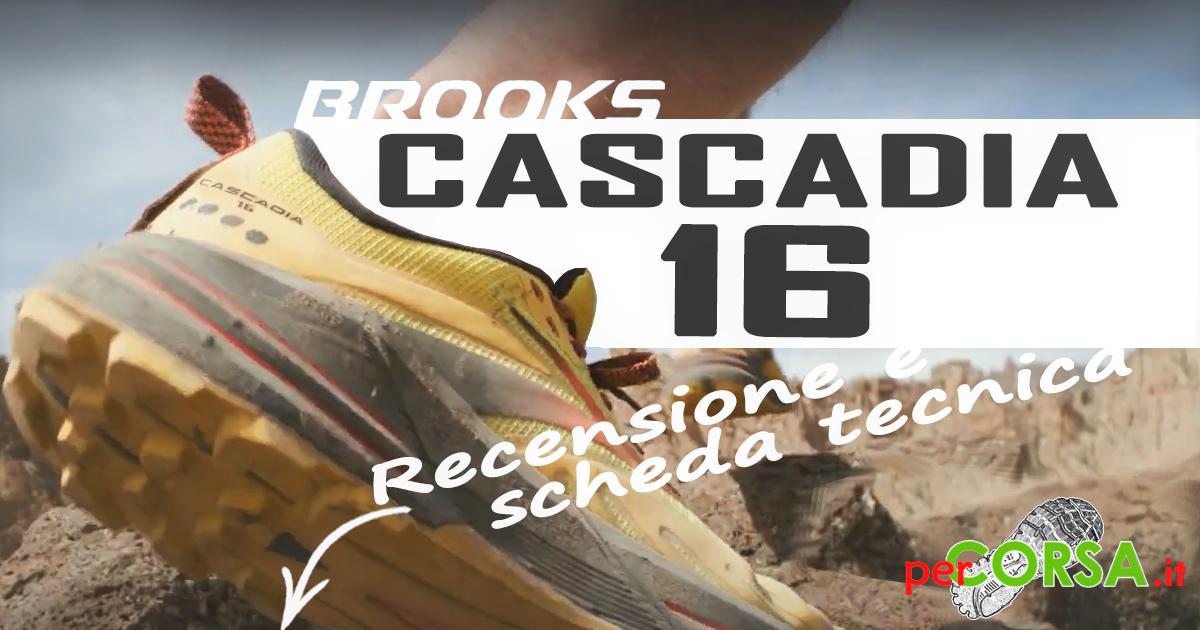 brooks cascadia 16 recensione scarpa trail